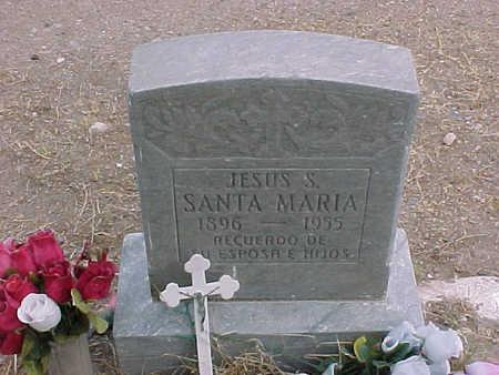 SANTA MARIA, JESUS  S. - Gila County, Arizona | JESUS  S. SANTA MARIA - Arizona Gravestone Photos