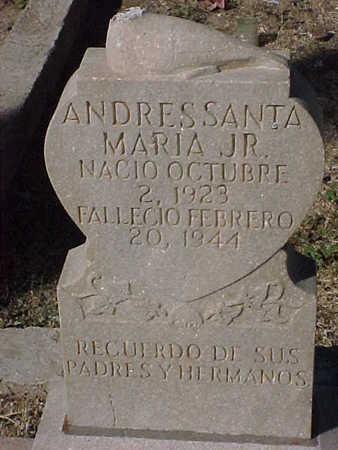 SANTA MARIA, ANDRES, JR. - Gila County, Arizona | ANDRES, JR. SANTA MARIA - Arizona Gravestone Photos