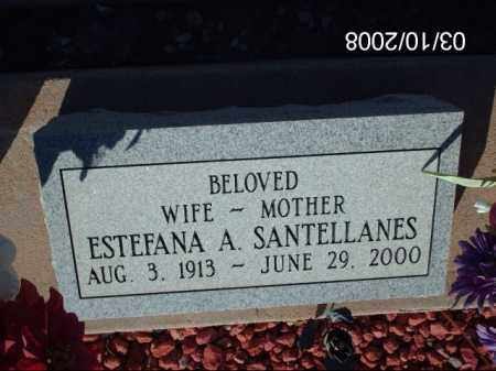 SANTELLANES, ESTEFANA - Gila County, Arizona | ESTEFANA SANTELLANES - Arizona Gravestone Photos