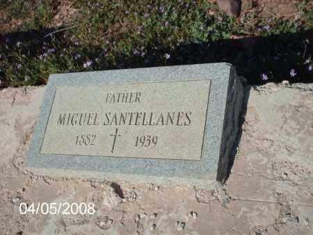 SANTELLANES, MIGUEL - Gila County, Arizona   MIGUEL SANTELLANES - Arizona Gravestone Photos