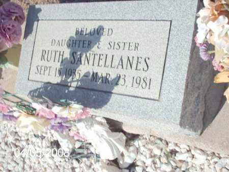 SANTELLANES, RUTH - Gila County, Arizona | RUTH SANTELLANES - Arizona Gravestone Photos