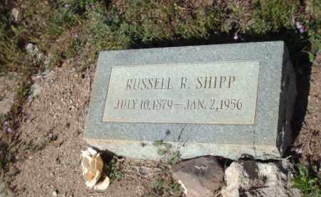 SHIPP, RUSSELL  R. - Gila County, Arizona | RUSSELL  R. SHIPP - Arizona Gravestone Photos