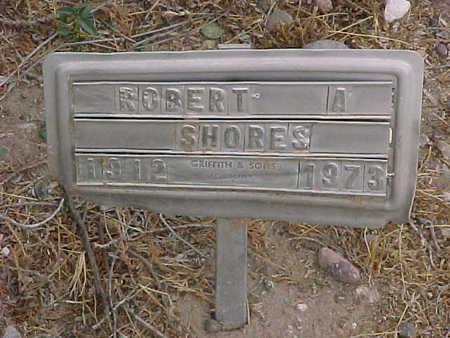 SHORES, ROBERT  A. - Gila County, Arizona | ROBERT  A. SHORES - Arizona Gravestone Photos