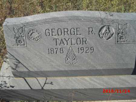 TAYLOR, GEORGE R. - Gila County, Arizona | GEORGE R. TAYLOR - Arizona Gravestone Photos
