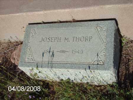 THORP, JOSEPH M. - Gila County, Arizona | JOSEPH M. THORP - Arizona Gravestone Photos