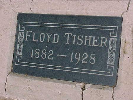 TISHER, FLOYD - Gila County, Arizona | FLOYD TISHER - Arizona Gravestone Photos