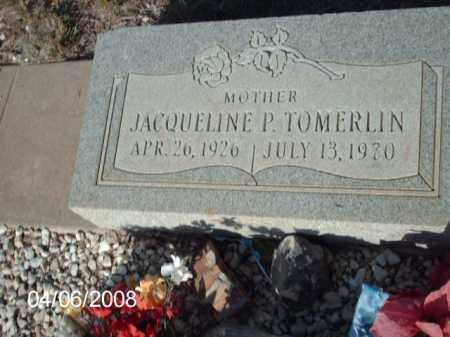 TOMERLIN, JACQUELINE P. - Gila County, Arizona | JACQUELINE P. TOMERLIN - Arizona Gravestone Photos
