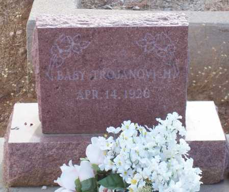 TROJANOVICH, BABY - Gila County, Arizona | BABY TROJANOVICH - Arizona Gravestone Photos