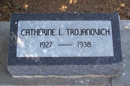 TROJANOVICH, CATHERINE L. - Gila County, Arizona | CATHERINE L. TROJANOVICH - Arizona Gravestone Photos