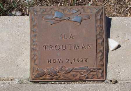 TROUTMAN, ILA - Gila County, Arizona | ILA TROUTMAN - Arizona Gravestone Photos