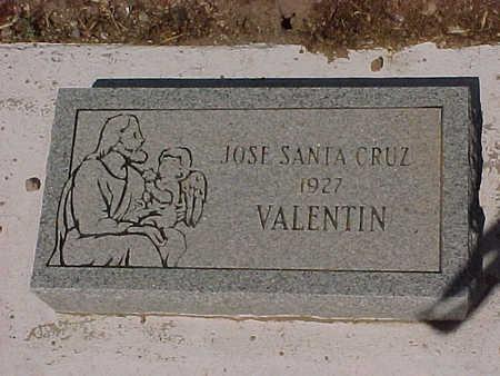 VALENTIN, JOSE SANTA CRUZ - Gila County, Arizona | JOSE SANTA CRUZ VALENTIN - Arizona Gravestone Photos