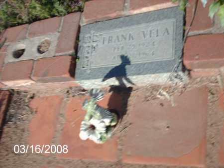 VELA, FRANK - Gila County, Arizona   FRANK VELA - Arizona Gravestone Photos