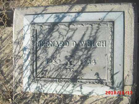 WELCH, BERNARD  D. - Gila County, Arizona | BERNARD  D. WELCH - Arizona Gravestone Photos
