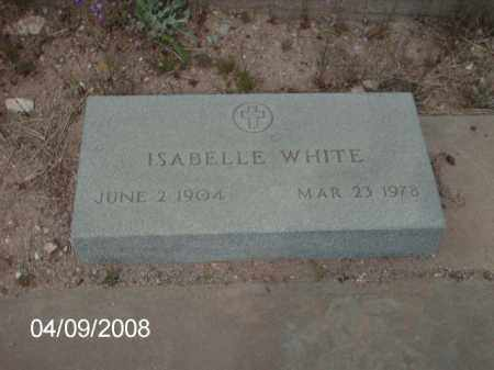 WHITE, ISABELLE - Gila County, Arizona   ISABELLE WHITE - Arizona Gravestone Photos