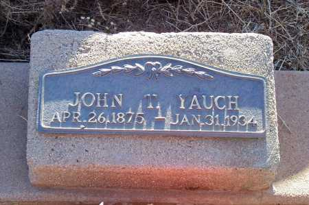 YAUCH, JOHN T. - Gila County, Arizona | JOHN T. YAUCH - Arizona Gravestone Photos
