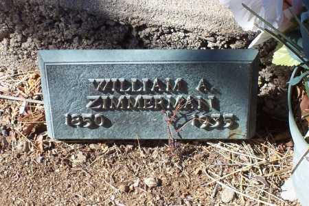 ZIMMERMAN, WILLIAM A. - Gila County, Arizona | WILLIAM A. ZIMMERMAN - Arizona Gravestone Photos