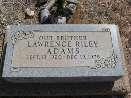 ADAMS, LAWRENCE RILEY - Graham County, Arizona | LAWRENCE RILEY ADAMS - Arizona Gravestone Photos