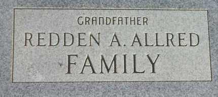 ALLRED, REDDEN ALEXANDER - Graham County, Arizona | REDDEN ALEXANDER ALLRED - Arizona Gravestone Photos
