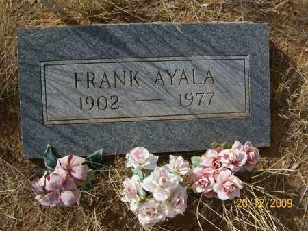AYALA, FRANCISCO (FRANK) - Graham County, Arizona   FRANCISCO (FRANK) AYALA - Arizona Gravestone Photos