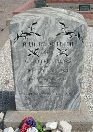 KEMPTON BALLARD, A LAURA - Graham County, Arizona | A LAURA KEMPTON BALLARD - Arizona Gravestone Photos