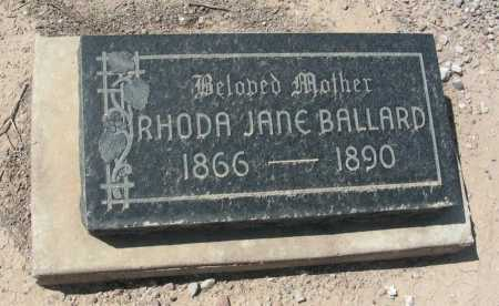 BALLARD, RHODA JANE - Graham County, Arizona | RHODA JANE BALLARD - Arizona Gravestone Photos