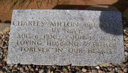 BREWSTER, CHARLES MILTON (CHUCK) - Graham County, Arizona | CHARLES MILTON (CHUCK) BREWSTER - Arizona Gravestone Photos