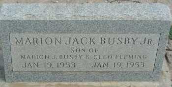 BUSBY, MARION JACK (JR) - Graham County, Arizona | MARION JACK (JR) BUSBY - Arizona Gravestone Photos