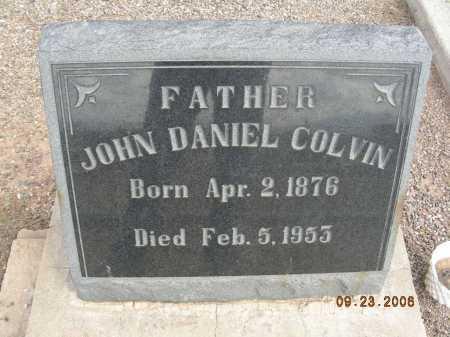 COLVIN, JOHN DANIEL - Graham County, Arizona | JOHN DANIEL COLVIN - Arizona Gravestone Photos