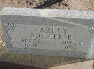 FARLEY, ROY HEBER - Graham County, Arizona   ROY HEBER FARLEY - Arizona Gravestone Photos