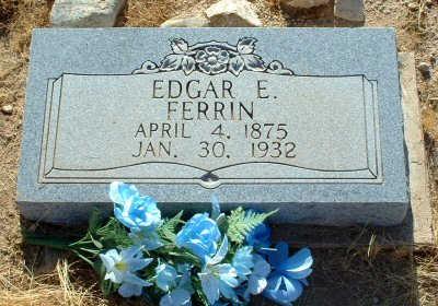 FERRIN, EDGAR E. - Graham County, Arizona | EDGAR E. FERRIN - Arizona Gravestone Photos