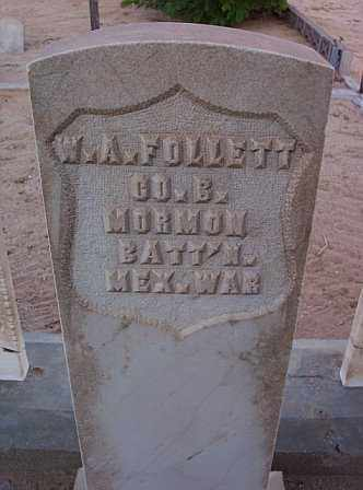 FOLLETT, W. A. - Graham County, Arizona | W. A. FOLLETT - Arizona Gravestone Photos