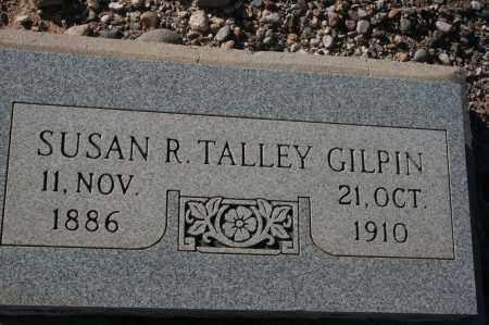 TALLEY GILPIN, SUSAN R. - Graham County, Arizona | SUSAN R. TALLEY GILPIN - Arizona Gravestone Photos