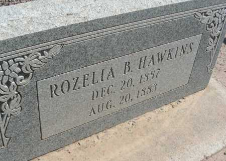 HAWKINS, ROZELIA B - Graham County, Arizona   ROZELIA B HAWKINS - Arizona Gravestone Photos