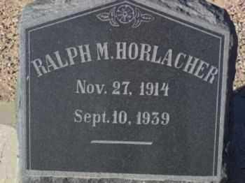 HORLACHER, RALPH MILTON - Graham County, Arizona | RALPH MILTON HORLACHER - Arizona Gravestone Photos