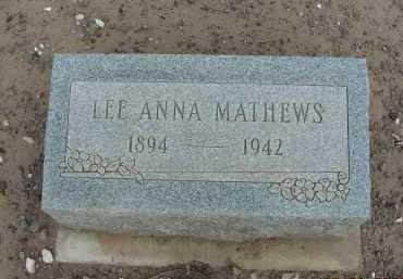 MATHEWS, LEE ANNA - Graham County, Arizona   LEE ANNA MATHEWS - Arizona Gravestone Photos