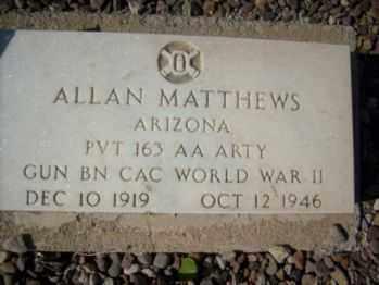 MATTHEWS, ALLAN - Graham County, Arizona | ALLAN MATTHEWS - Arizona Gravestone Photos