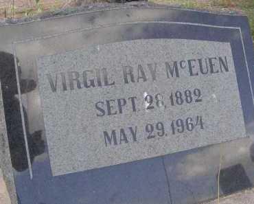 MCEUEN, VIRGIL RAY - Graham County, Arizona | VIRGIL RAY MCEUEN - Arizona Gravestone Photos