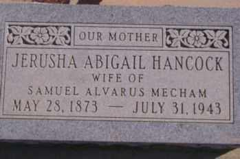 HANCOCK MECHAM, JERUSHA ABIGAIL - Graham County, Arizona | JERUSHA ABIGAIL HANCOCK MECHAM - Arizona Gravestone Photos