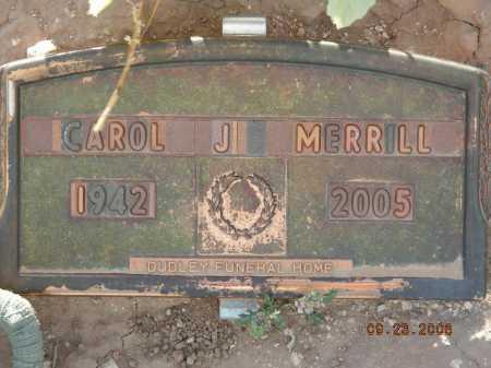 MERRILL, CAROL J. - Graham County, Arizona | CAROL J. MERRILL - Arizona Gravestone Photos