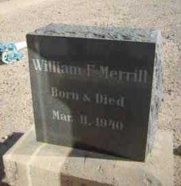 MERRILL, WILLIAM - Graham County, Arizona | WILLIAM MERRILL - Arizona Gravestone Photos