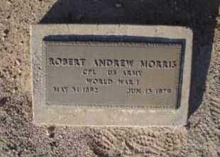 MORRIS, ROBERT ANDREW - Graham County, Arizona | ROBERT ANDREW MORRIS - Arizona Gravestone Photos