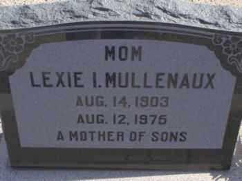 MULLENAUX, LEXIE IRENE - Graham County, Arizona | LEXIE IRENE MULLENAUX - Arizona Gravestone Photos