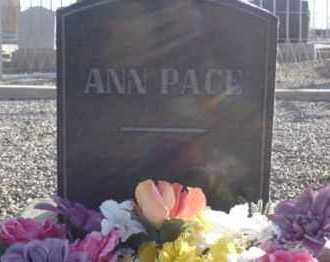 PACE, ANN - Graham County, Arizona | ANN PACE - Arizona Gravestone Photos