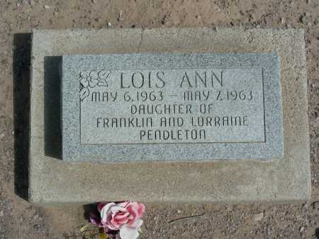 PENDLETON, LOIS ANN - Graham County, Arizona | LOIS ANN PENDLETON - Arizona Gravestone Photos