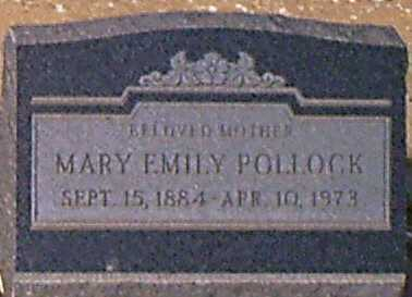 WEBSTER POLLOCK, MARY EMILY - Graham County, Arizona | MARY EMILY WEBSTER POLLOCK - Arizona Gravestone Photos