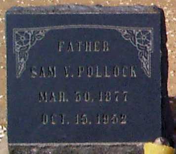 POLLOCK, SAMUEL SYLVESTER - Graham County, Arizona | SAMUEL SYLVESTER POLLOCK - Arizona Gravestone Photos