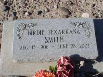 SMITH, BIRDIE TEXARKANA - Graham County, Arizona | BIRDIE TEXARKANA SMITH - Arizona Gravestone Photos
