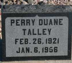 TALLEY, PERRY DUANE - Graham County, Arizona | PERRY DUANE TALLEY - Arizona Gravestone Photos