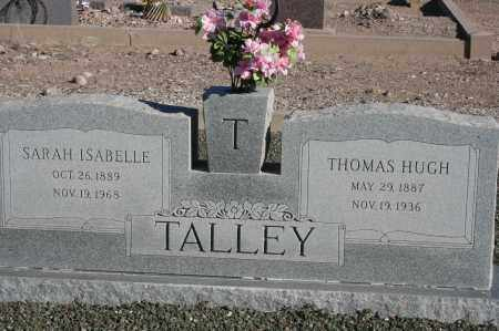TALLEY, THOMAS HUGH - Graham County, Arizona | THOMAS HUGH TALLEY - Arizona Gravestone Photos