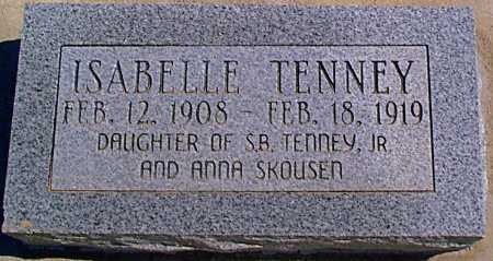 TENNEY, ISABELLE - Graham County, Arizona | ISABELLE TENNEY - Arizona Gravestone Photos